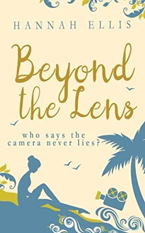 Beyond the Lens: Volume 1 (Lucy Mitchell)