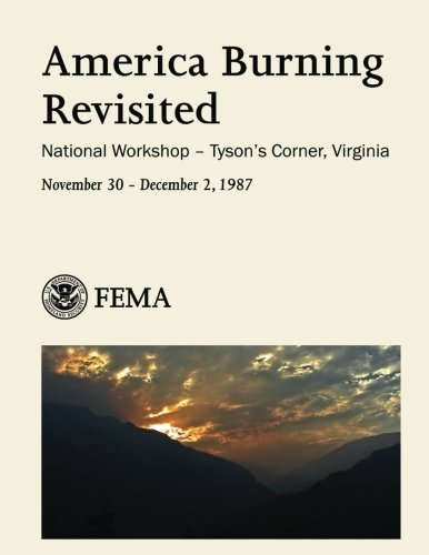 America Burning Revisited: National Workshop - Tyson's Corner, Virginia