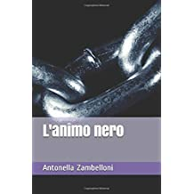 L'animo nero (Italian Edition)