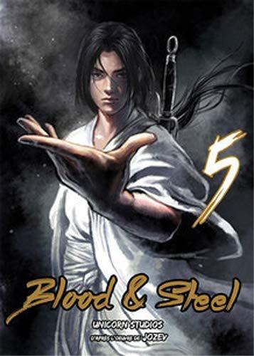 Blood & Steel T05