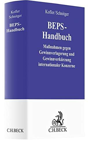 BEPS-Handbuch: Maßnahmen gegen Gewinnverlagerung und Gewinnverkürzung internationaler Konzerne