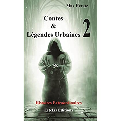 Contes & légendes urbaines : Tome 2