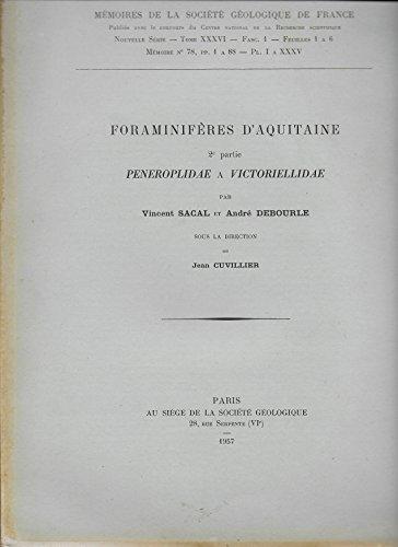 Foraminifères d'Aquitaine - 2è Partie - Peneroplidae à Victoriellidae