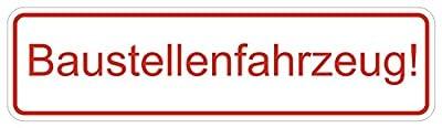 "Aufkleber ""Baustellenfahrzeug"", 20x7cm, Art. hin_057_20cm, Hinweis, Baustellenschild, Warnschild, Baustellenbetrieb, Achtung vor Baustellenfahrzeugen, Maschinen"