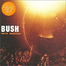 Warm Machine [CD 1] by Bush (2000-03-28)