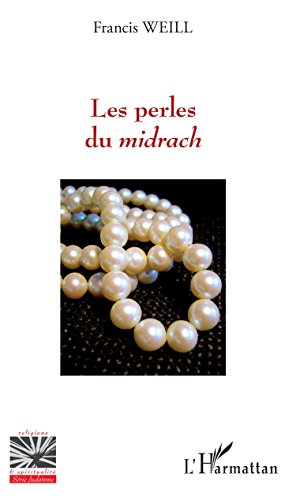 Les perles du midrach (Religions et Spiritualité) (French Edition)