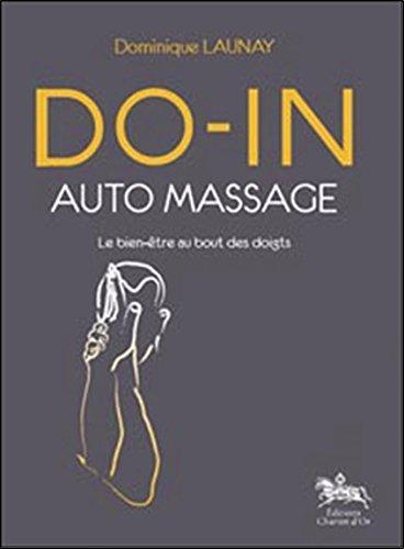 Do-in auto massage par Dominique Launay