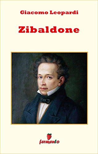 Zibaldone - edizione completa (Emozioni senza tempo)