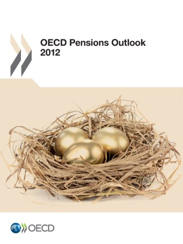 OECD Pensions Outlook 2012: Edition 2012 par Oecd Organisation for Economic Co-operation and Development