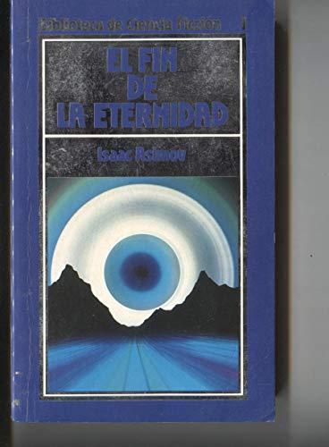 Biblioteca de Ciencia Ficcion numero 001 El fin de la eternidad