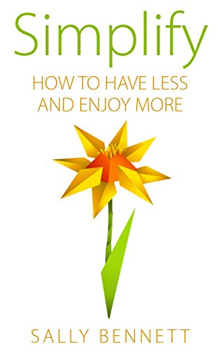 simplify-how-to-have-less-and-enjoy-more-simplify-your-life-habits-clutter-less-stress-book-1-englis