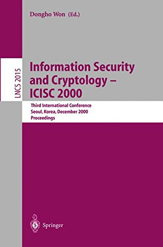 Information Security and Cryptology - ICISC 2000: Third International Conference, Seoul, Korea, December 8-9, 2000, Proceedings (Lecture Notes in Computer Science)