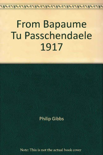 From Bapaume to Passchendaelle:1917