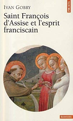 Saint François d'Assise et l'esprit fransiscain