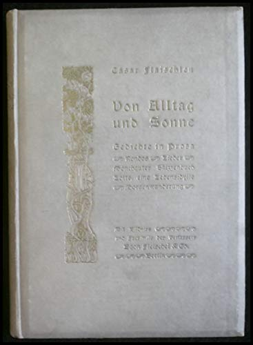 Von Alltag und Sonne. Gedichte in Prosa.