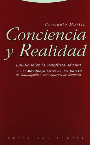 Conciencia y realidad: Estudio sobre la metafísica advaita (Estructuras y Procesos. Filosofía) por Consuelo Martín