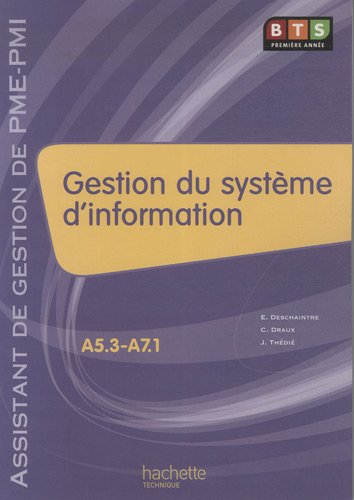 Gestion du système d'information BTS Première année : Assistant de gestion de PME-PMI