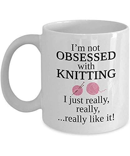 Hilados Taza I m' No obsesionado con los regalos que realmente faldas ya lo ganchillo para Knitter Su Mama Mujeres o abuela o Navidad Para