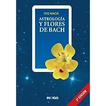 Astrología Y Flores De Bach - 9788486668945