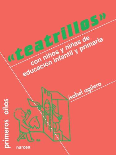 Teatrillos: Con niños de Educación Infantil y Primaria (Primeros Años)