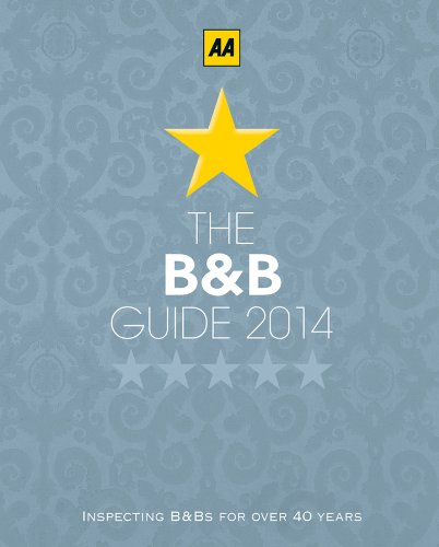 The Bed and Breakfast Guide 2014: England, Scotland, Wales, Northern Ireland, Republic of Ireland. Over 2 800 AA-inspected and rated B&Bs (Aa Lifestyle Guides) (Outdoor-entertainment-center)