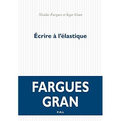Écrire à l'élastique (FICTION)