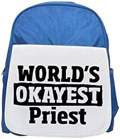 World's Okayest Okayest Okayest Priest printed kid's Bleu  backpack, Cute backpacks, cute small backpacks, cute Noir  backpack, cool Noir  backpack, fashion backpacks, large fashion backpacks, Noir  fashion backpack | Grand Assortiment  34846a