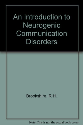 An Introduction to Neurogenic Communication Disorders PDF Books