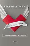 Órdenes del amor: Cursos seleccionados de Bert Hellinger (Spanish Edition)