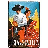 Feria De Sevilla Póster De Pared Metal Retro Placa Cartel Cartel De Chapa Vintage Placas Decorativas Poster por Café Bar Garaje Salón Dormitorio