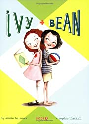 Ivy & Bean: Book 1 by Annie Barrows(2007-01-01)