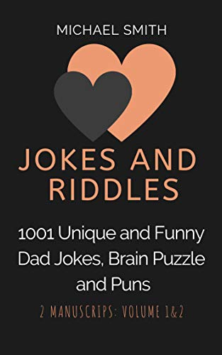 Jokes and Riddles: 1001 Unique and Funny Dad Jokes, Brain Puzzle and Puns (English Edition)