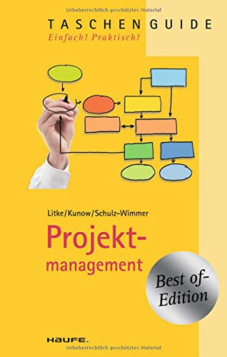 Projektmanagement (Haufe TaschenGuide)