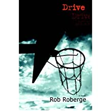 Drive Roberge, Rob ( Author ) May-01-2006 Hardcover