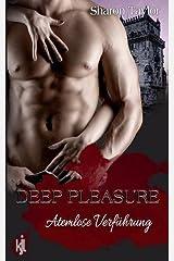 Deep Pleasure by Sharon Taylor (2016-03-30) Taschenbuch