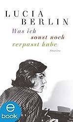 Was ich sonst noch verpasst habe: Stories (German Edition)