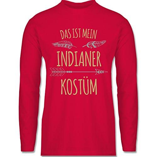 Shirtracer Karneval & Fasching - Das ist Mein Indianer Kostüm - Herren Langarmshirt Rot