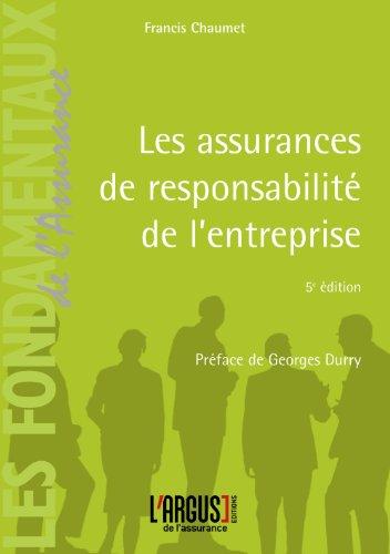 Les assurances de responsabilité de l'entreprise par Francis Chaumet