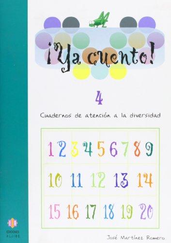Ya cuento 4: Números hasta el 299: 7 por José Martínez Romero
