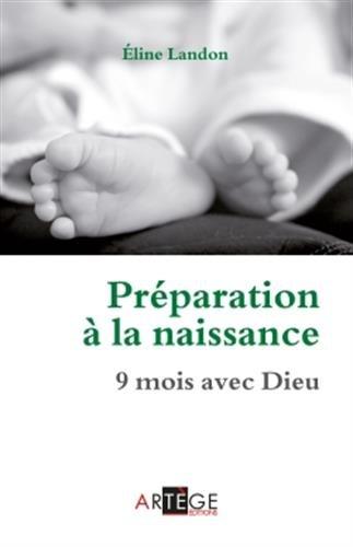 Préparation à la naissance: 9 mois avec Dieu