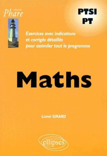 Mathématiques PTSI-PT : Exercices corrigés