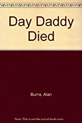 Day Daddy Died