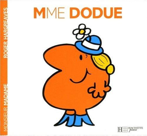 Madame Dodue