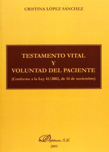 Testamento Vital Y Voluntad Del Paciente por Cristina Lopez Sanchez