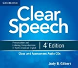 [(Clear Speech Class and Assessment Audio CDs (4): Pronunciation and Listening Comprehension in North American English)] [Author: Judy B. Gilbert] published on (August, 2012)