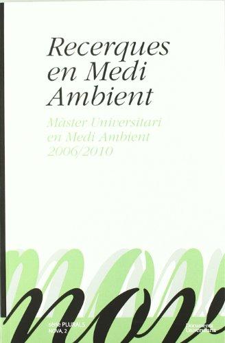 Recerques en Medi Ambient: Màster Universitari en Medi Ambient 2006/2010 (Plurals)