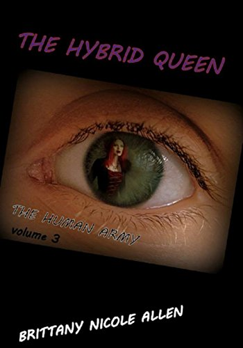 THE HYBRID QUEEN: The Human Army (English Edition) (Queen-hybrid)