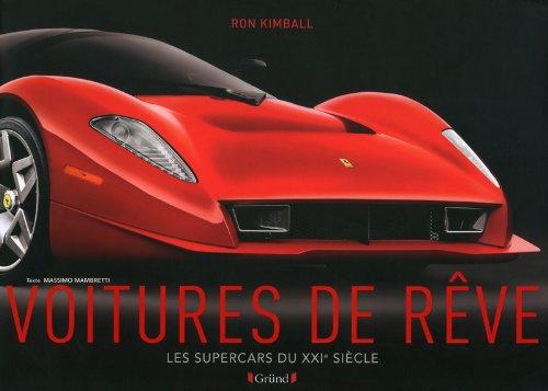 Voitures de rêve - les supercars du XXIe siècle