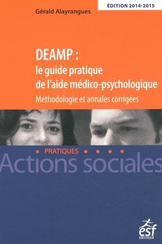 DEAMP : le guide pratique de l'AMP. Annales 20...