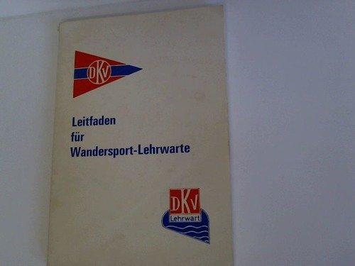 leitfaden-fur-wandersport-lehrwarte-bibliographie-des-kanu-wandersports